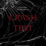 """""""Crash Test"""" di Jelena Kuznecova: conosciamo l'autrice"""