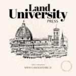 Nasce Land University Press: uno sguardo al futuro, insieme