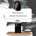 10 domande a… Jelena Kuznecova
