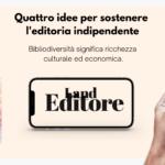 Quattro semplici idee per sostenere l'editoria indipendente